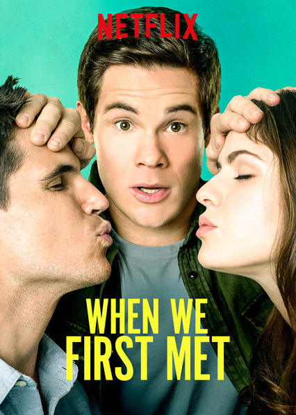When We First Met (2018) Movie Review