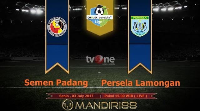 Prediksi Bola : Semen Padang Vs Persela Lamongan , Senin 03 July 2017 Pukul 15.00 WIB @ TVONE