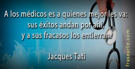 Frases de médicos - Jacques Tati