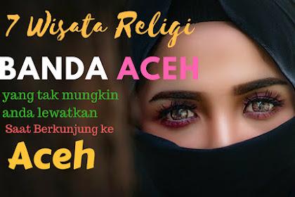 7 Destinasi Wisata Religi Favorit Banda Aceh yang harus kamu kunjungi