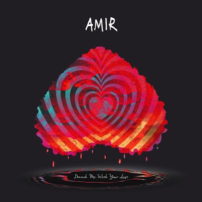 AMir Unveils New Single 'Drench Me With Your Lust'