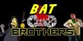 Bat Brothers - Gameplays, Dicas e Muito Mais!