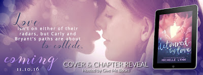 Cover & Chapter Reveal for Detoured by Love by Michelle Lynn with Giveaway!