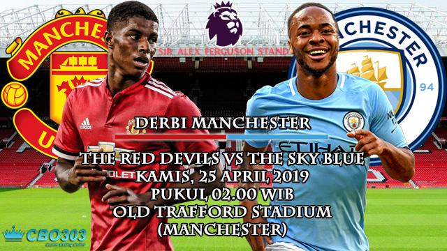 Prediksi Tepat Liga Inggris Manchester United vs Manchester City (25 April 2019)