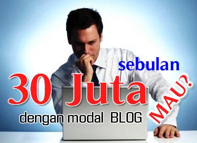 30 juta sebulan dengan modal blog berbisnis online