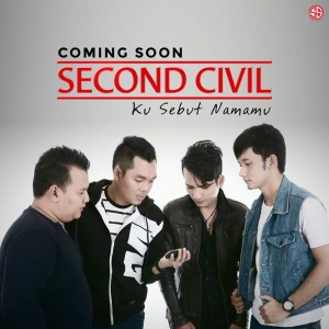 Second Civil - Ku Sebut Namamu
