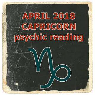 april 2018 capricorn psychic reading forecast