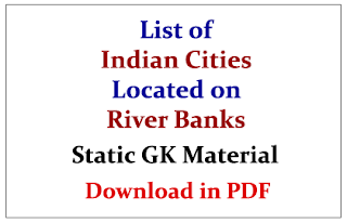 List of Indian Cities Located on River Banks | Static GK Material- Download in PDF
