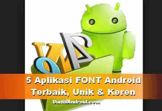 5 Aplikasi Font Android terbaik dengan Root dan Non-Root