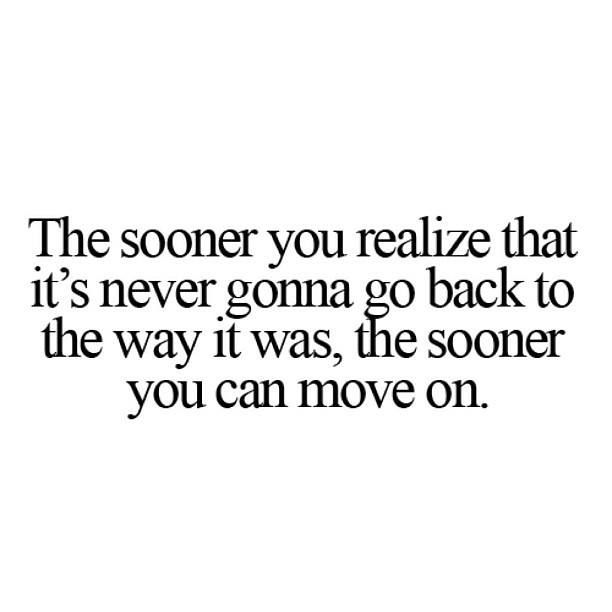 Move On Quotes For Him: Quotes On Moving On 0011