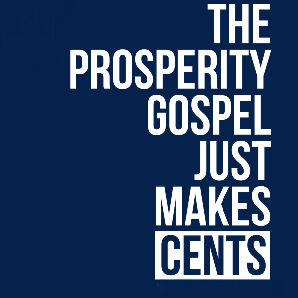 The prosperity gospel just makes cents picture