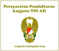 Persyaratan Pendaftaran Caba dan Catam Tentara Nasional Indonesia AD Online Persyaratan Pendaftaran Tentara Nasional Indonesia AD 2019-2020