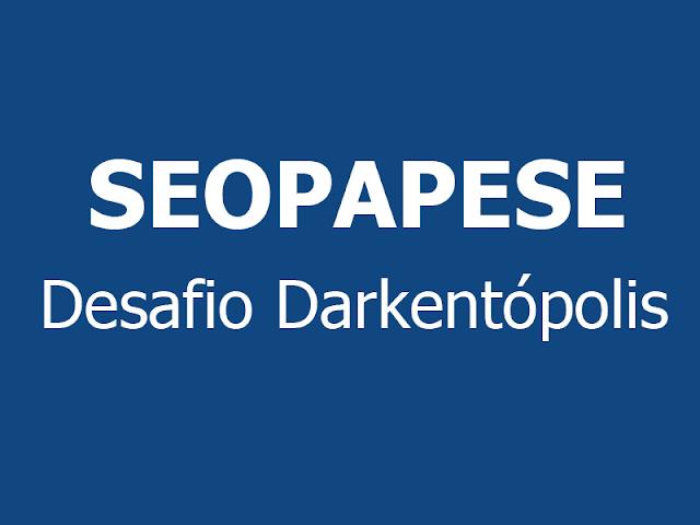 Desafio SeoPapese da darkent