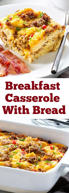 Breakfast Casserole With Bread #breakfast #casserole #cheese #bread #easybreakfast