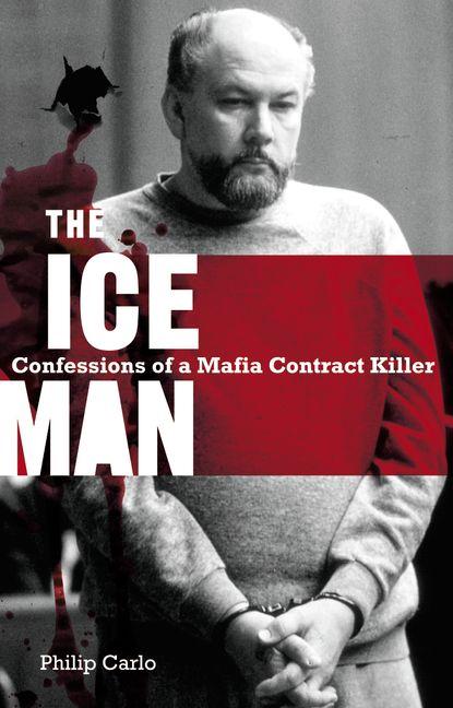 The Iceman: Confessions of a Mafia Hitman (2001)