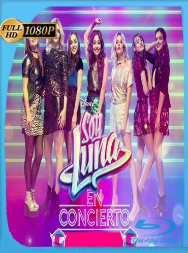 Soy Luna En Concierto – México (2018) HD [1080p] Latino [GoogleDrive] TeslavoHD