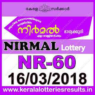 keralalotteriesresults.in, 16 March 2018 Result, kerala lottery, kl result,  yesterday lottery results, lotteries results, keralalotteries, kerala lottery, keralalotteryresult, kerala lottery result, kerala lottery result live, kerala lottery today, kerala lottery result today, kerala lottery results today, today kerala lottery result, 16 3 2018, 16.3.18, kerala lottery result 16-03-2018, nirmal lottery results, kerala lottery result today nirmal, nirmal lottery result, kerala lottery result nirmal today, kerala lottery nirmal today result, nirmal kerala lottery result, nirmal lottery NR 60 results 16-3-2018, nirmal lottery NR 60, live nirmal lottery NR-60, nirmal lottery, 16/03/2018 kerala lottery today result nirmal, nirmal lottery NR-60 16/3/2018, today nirmal lottery result, nirmal lottery today result, nirmal lottery results today, today kerala lottery result nirmal, kerala lottery results today nirmal, nirmal lottery today, today lottery result nirmal, nirmal lottery result today, kerala lottery result live, kerala lottery bumper result, kerala lottery result yesterday, kerala lottery result today, kerala online lottery results, kerala lottery draw, kerala lottery results, kerala state lottery today, kerala lottare, kerala lottery result, lottery today, kerala lottery today draw result, kerala lottery online purchase, kerala lottery online buy, buy kerala lottery online