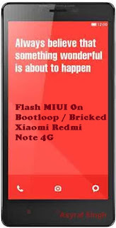 note%2B4g Guide To Flash MIUI On Bootloop / Bricked Xiaomi Redmi Note 4G In Fastboot Mode Via Flashtool. Root