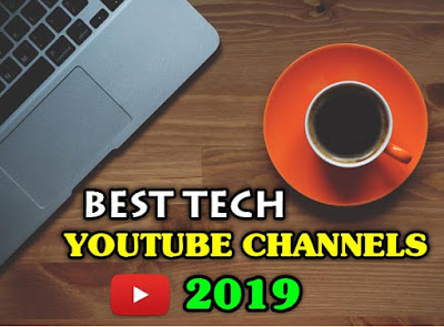 Top 20 Best Tech Youtube Channels India 2019