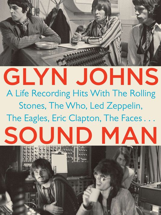Glyn Johns - Sound Man