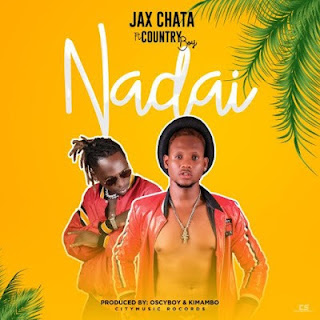 Jax Chata Ft. Country Boy - Nadai
