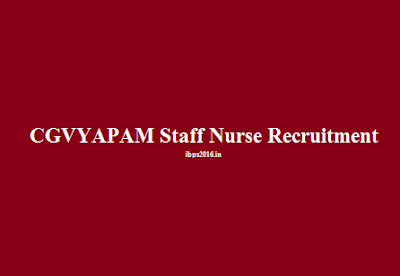 Chhattisgarh VYAPAM Staff Nurse Recruitment 2016
