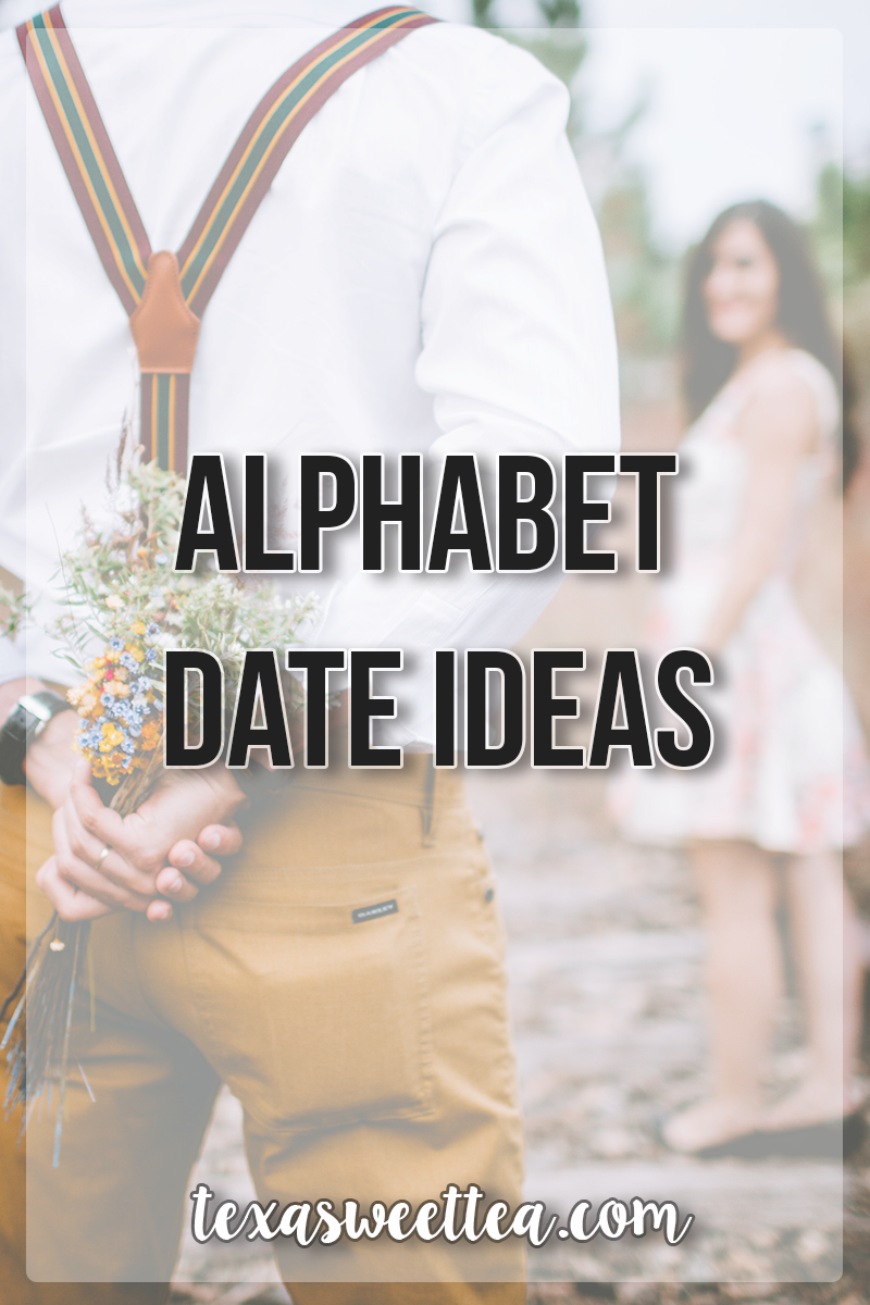 Alphabet dating ideas london