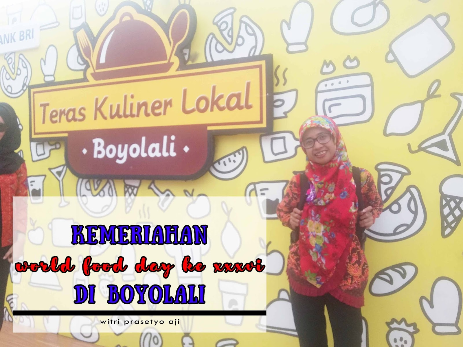 KEMERIAHAN WORLD FOOD DAY KE XXXVI di BOYOLALI