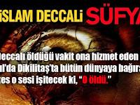 Süfyani Nasıl Tanınır (İslam Deccalı Süfyani)