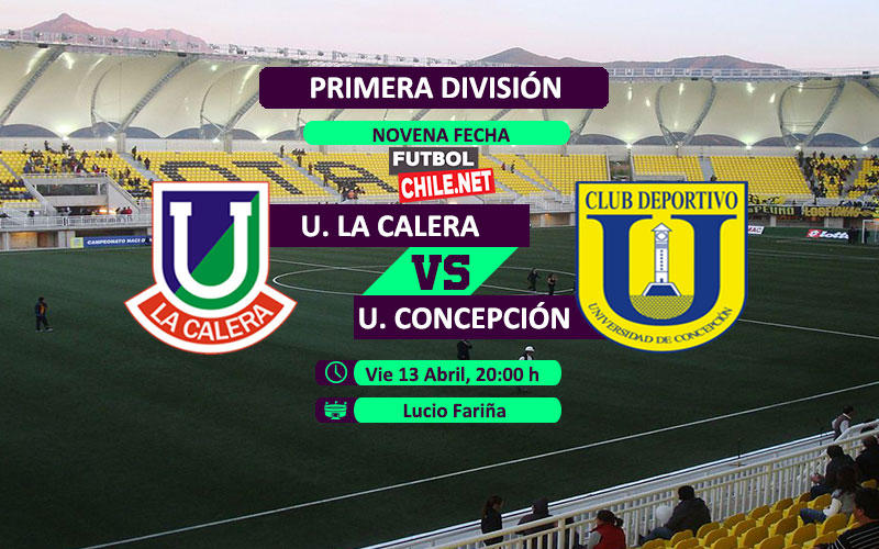 Unión La Calera vs Universidad de Concepción: Previa, horario, dónde ver en vivo por TV y online por la Primera División