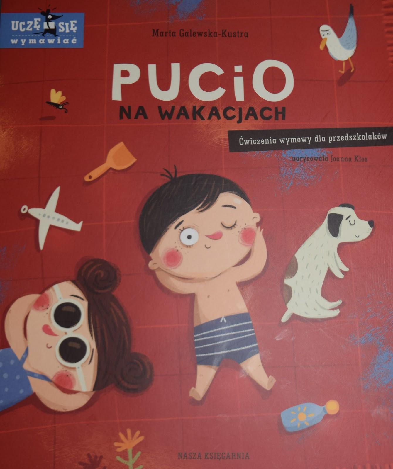 Pucio na wakacjach - Wydawnictwo NASZA KSIĘGARNIA
