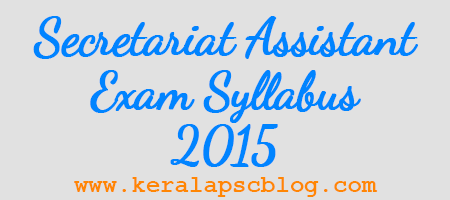 Kerala PSC Secretariat Assistant-Auditor Exam Syllabus 2015
