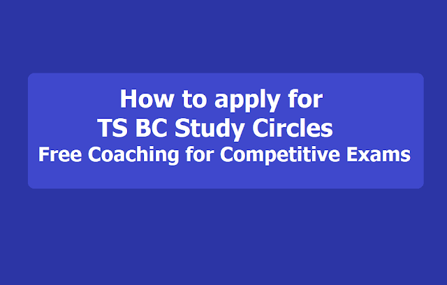 How to apply for TS BC Study Circles Free Coaching 2019 for Competitive Exams Foundation Course