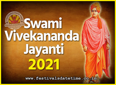 2021 Swami Vivekananda Jayanti Date & Time, 2021 National Youth Day Calendar