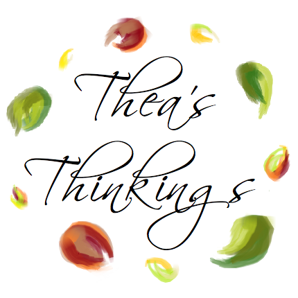 Thea's Thinkings