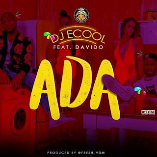 DJ ECool - ADA (feat. Davido)