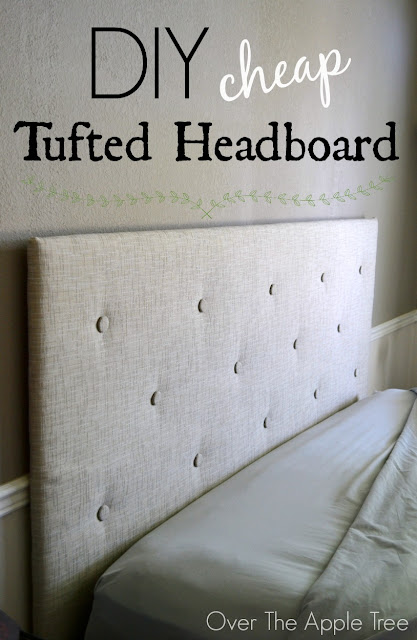 DIY Cheap Tufted Headboard- Made with a piece of $10 styrofoam insulation board by Over The Apple Tree