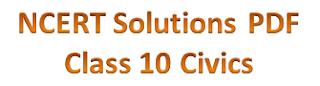 NCERT Solutions for Class 10 Civics