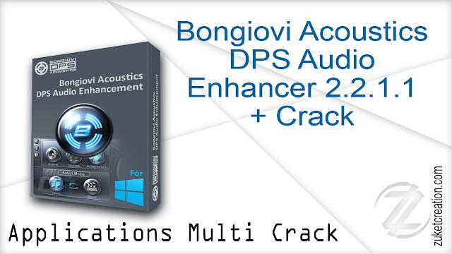 Bongiovi Acoustics DPS Audio Enhancer 2.2.1.1 + Crack