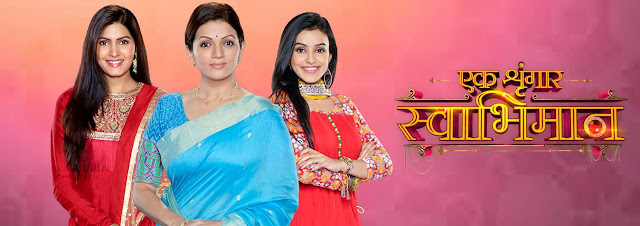 Ek Shringaar-Swabhiman TV Serial on Colors TV