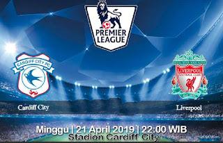 Prediksi Cardiff City vs Liverpool 21 April 2019