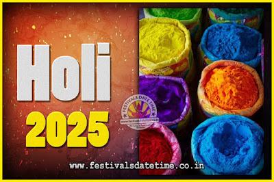 2025 Holi Festival Date & Time, 2025 Holi Calendar