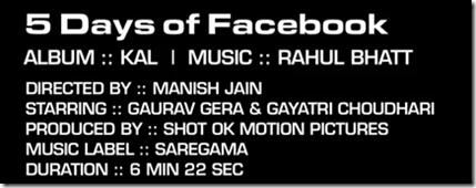 5 Days Of Facebook Song Lyrics & Video | Kal by Rahul Bhatt