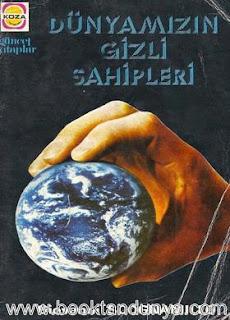 Giovanni Scognamillo - Dünyamızın Gizli Sahipleri