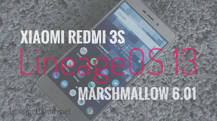 download lineage os marshmallow Redmi 3 s/pro (land)