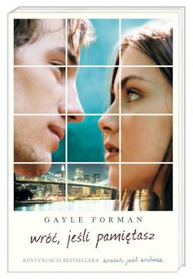 "#2 ""Wróć, jeśli pamiętasz"" Gayle Forman"