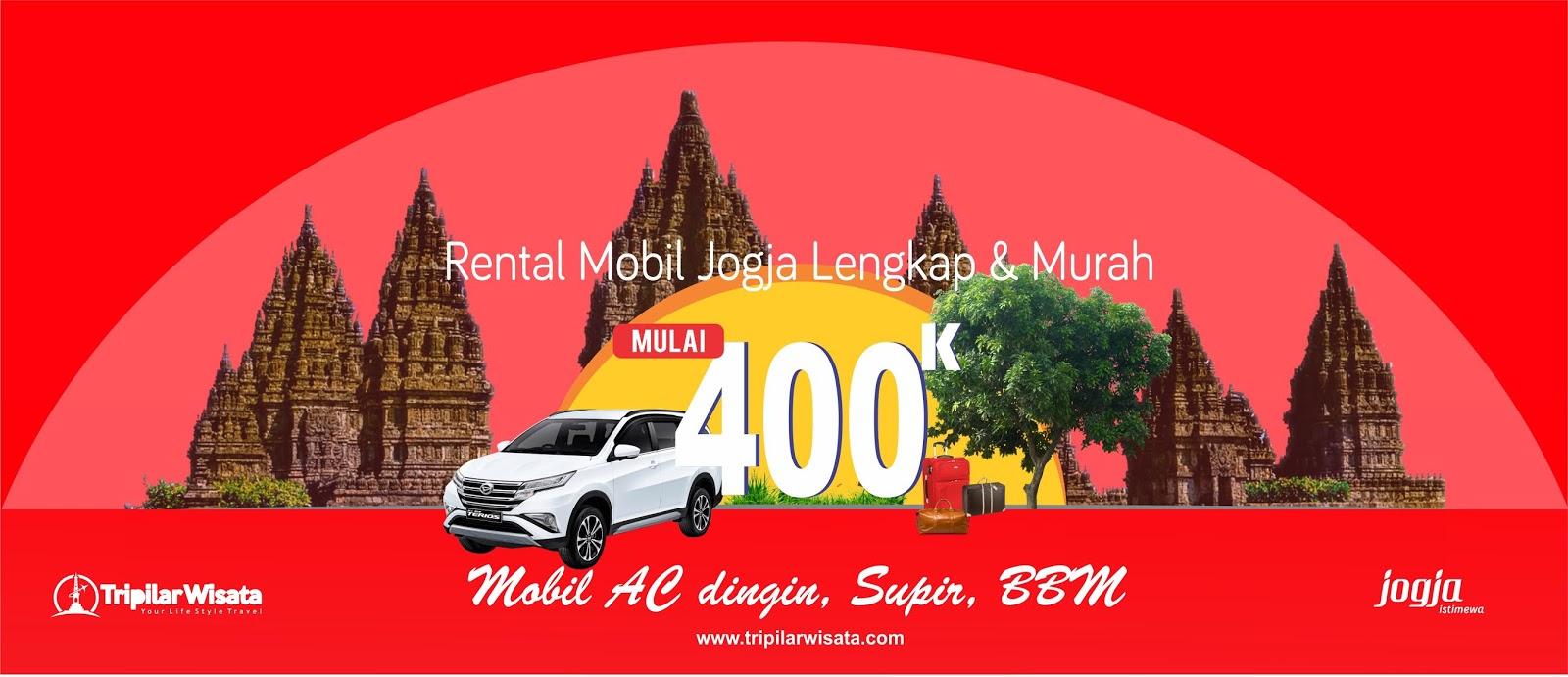 tour and travel jogja | sewa rental mobil | paket tour liburan wisata yogyakarta | 2019