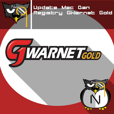Update Mac Dan Registry GWarnet Gold 9 April 2016 | NIGHT002