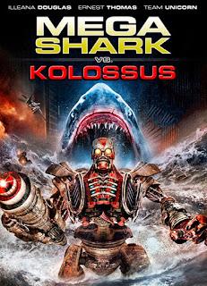 Mega Shark vs. Kolossus (2015)