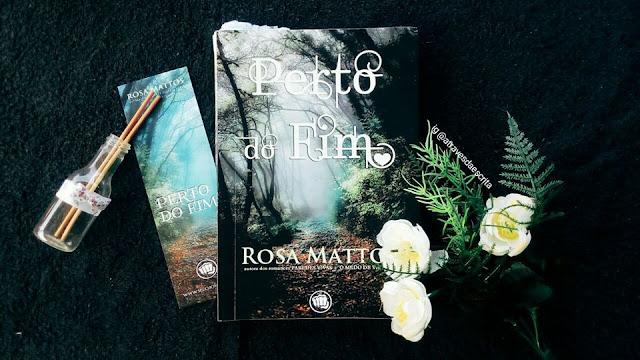 perto o fim, rosa mattos, literatura brasileira, literatura nacional, eu leio nacionais